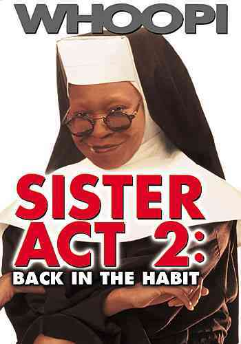 SISTER ACT 2:BACK IN THE HABIT BY GOLDBERG,WHOOPI (DVD)