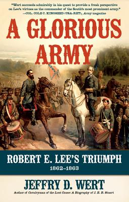 A Glorious Army By Wert, Jeffry D.